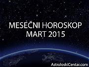 Mesečni horoskop za Mart 2015