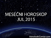 Mesečni horoskop za Jul 2015