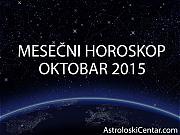 Mesečni horoskop za Oktobar 2015