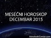 Mesečni horoskop za Decembar 2015