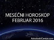 Mesečni horoskop za Februar 2016